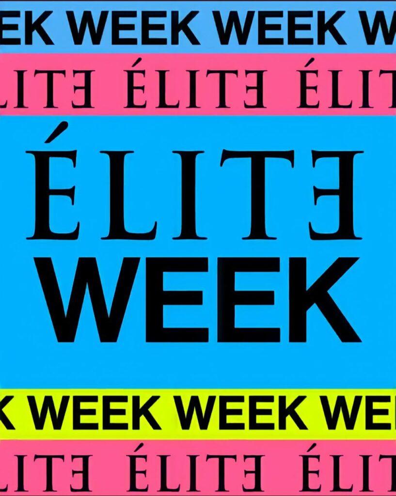 O que é a Elite Week?