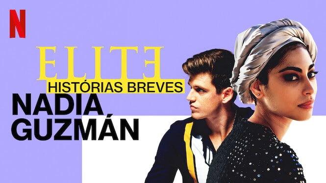Elite Histórias Breves: Nadia Gúzman