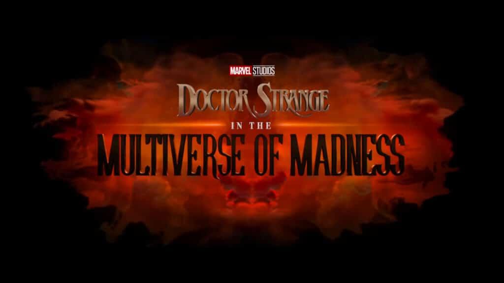 Doutor Estranho no Multiverso da Loucura(Doctor Strange in the Multiverse of Madness) estreia em março de 2022