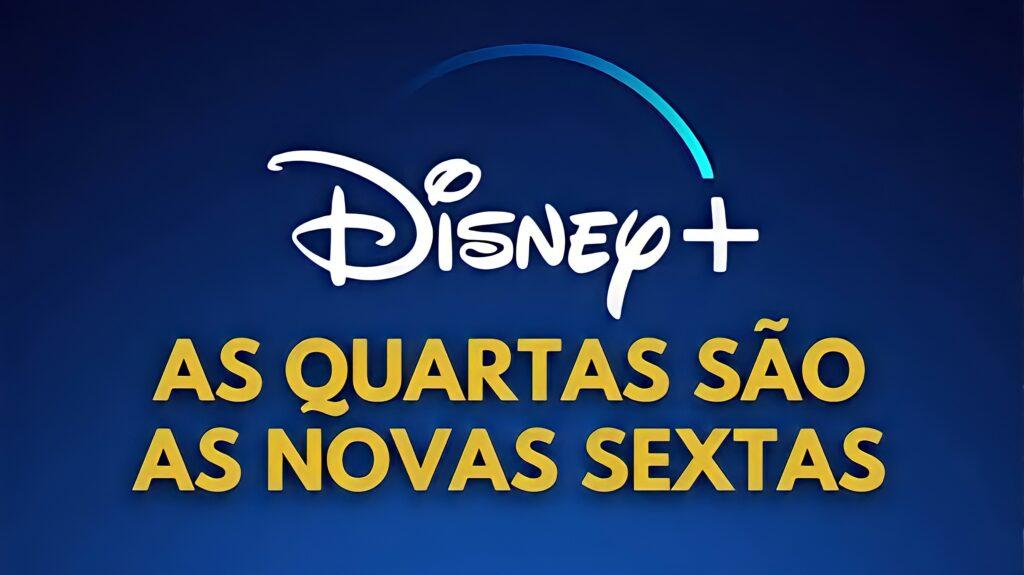 As quartas são as novas sextas - Disney+ decide lançar suas séries originais às quartas-feiras