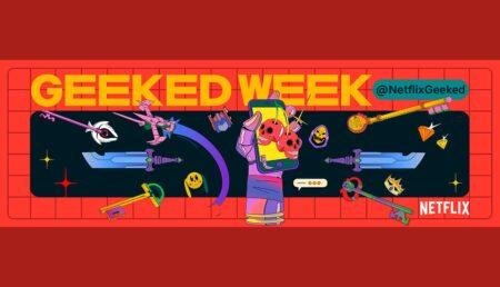 Geeked Week | Netflix encerra sua 1ª semana de novidades nerds com anúncios ligados aos vídeo games