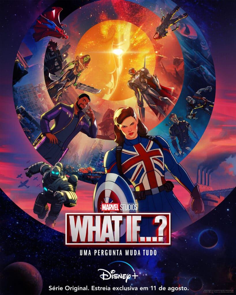 Data de estreia, novo pôster e trailer de 'What If...?'