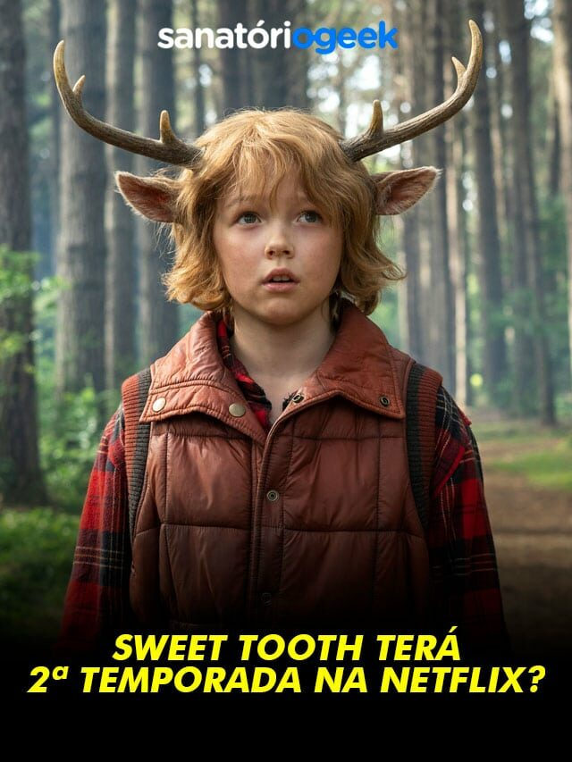 Sweet Tooth terá uma 2ª temporada na Netflix?