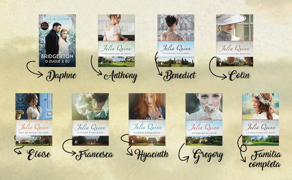 Todos os livros da Saga dos Bridgertons, nos livros.  Com os protagonistas ressaltados